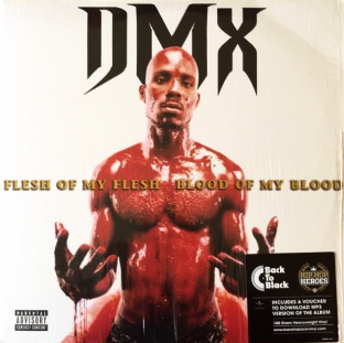 DMX - Flesh Of My Flesh, Blood Of My Blood (LP) (180g Vinyl) (EX/VG+)
